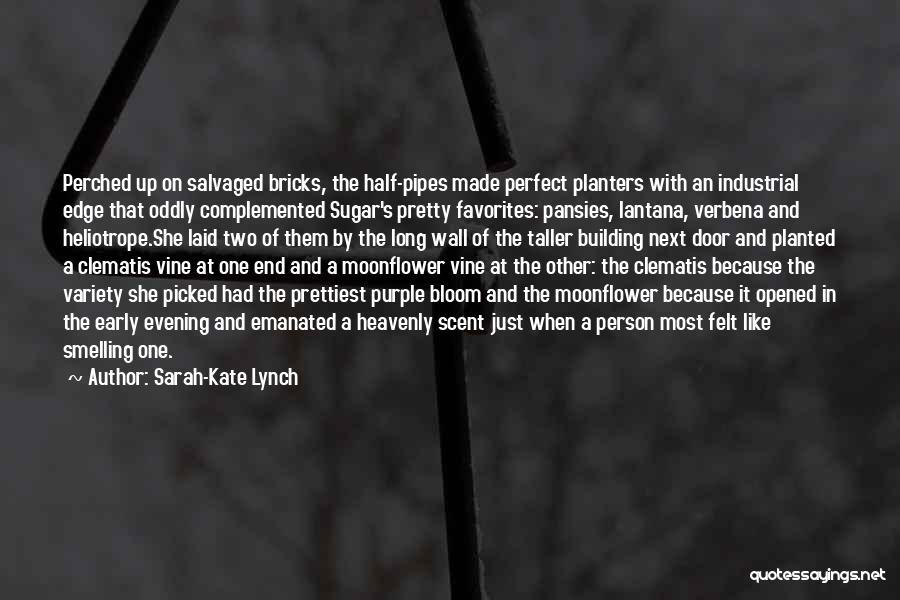 Lantana Quotes By Sarah-Kate Lynch