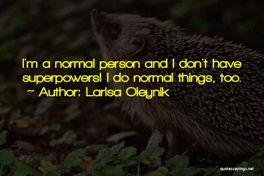Larisa Oleynik Quotes 1640337