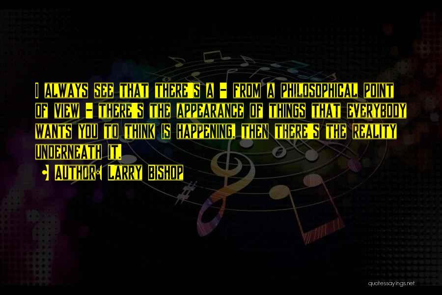 Larry Bishop Quotes 2095002