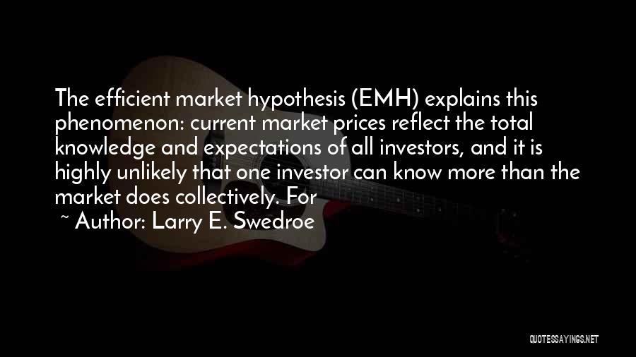 Larry E. Swedroe Quotes 959097