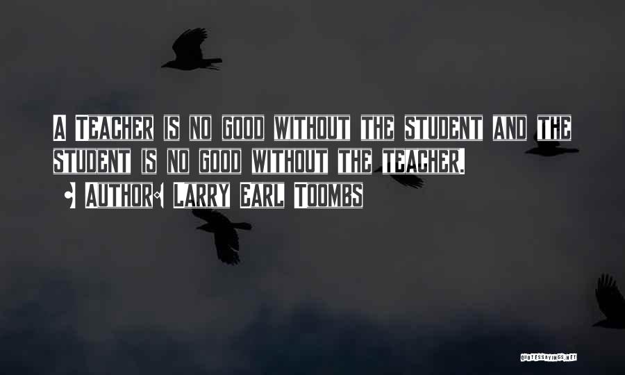 Larry Earl Toombs Quotes 1739440