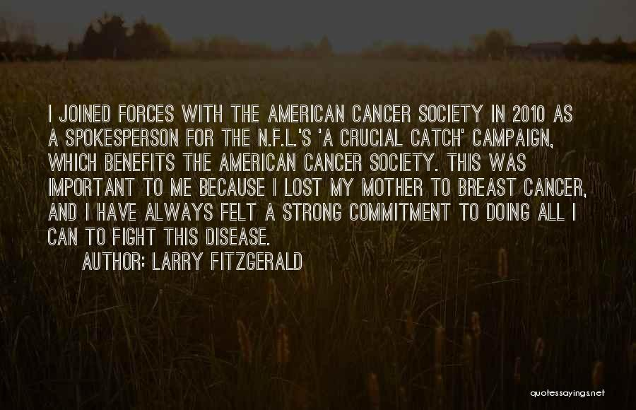 Larry Fitzgerald Quotes 1089367
