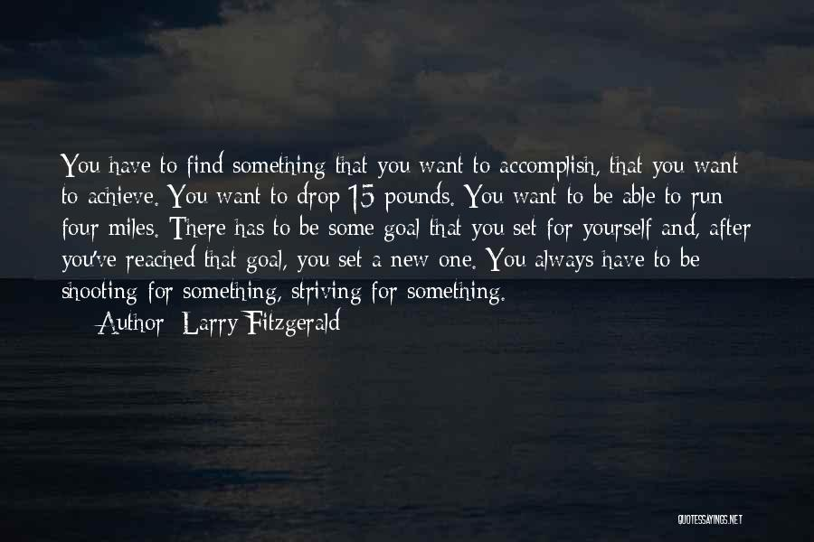 Larry Fitzgerald Quotes 1156893