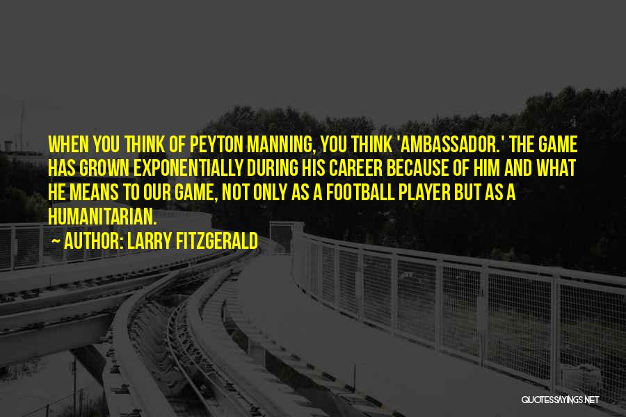 Larry Fitzgerald Quotes 1166732