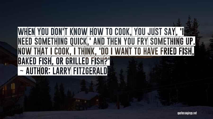 Larry Fitzgerald Quotes 1169321