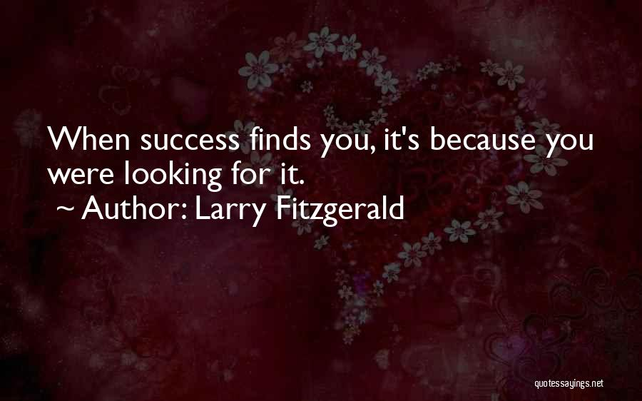 Larry Fitzgerald Quotes 1260469