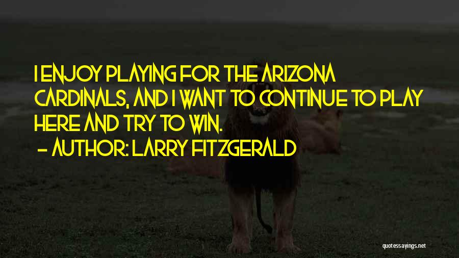 Larry Fitzgerald Quotes 1281644
