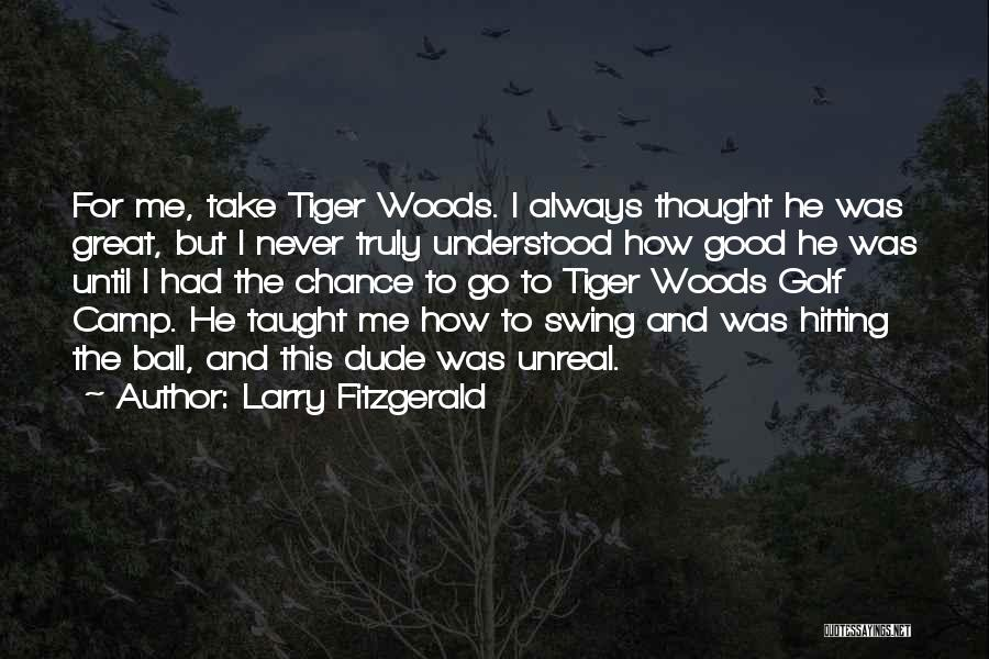 Larry Fitzgerald Quotes 1553221