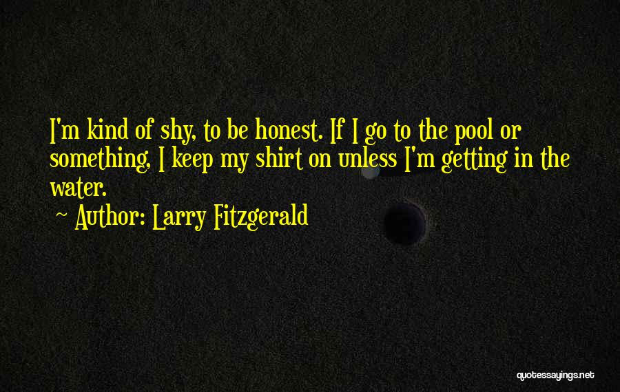 Larry Fitzgerald Quotes 1586496
