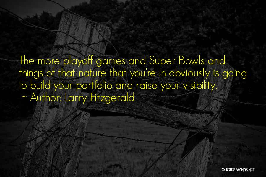 Larry Fitzgerald Quotes 1704274