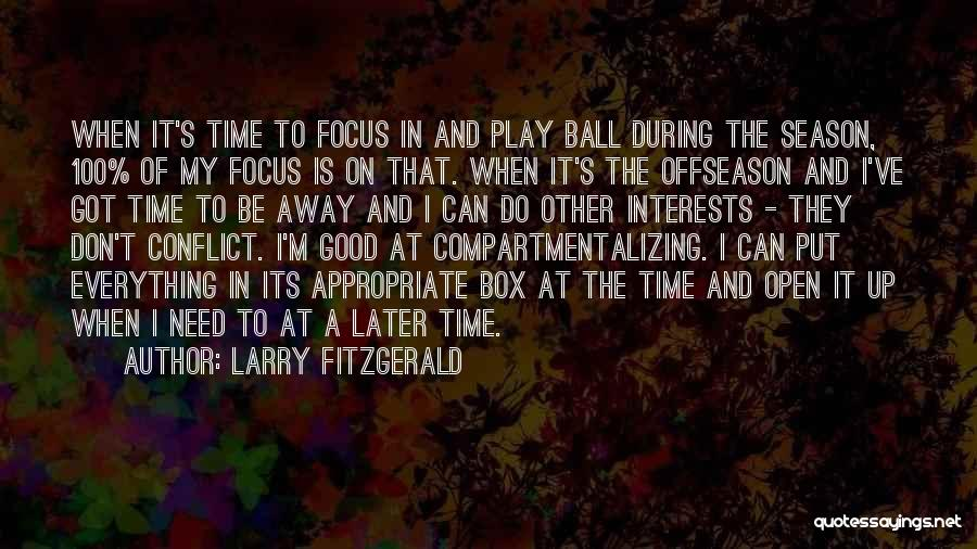 Larry Fitzgerald Quotes 1858143
