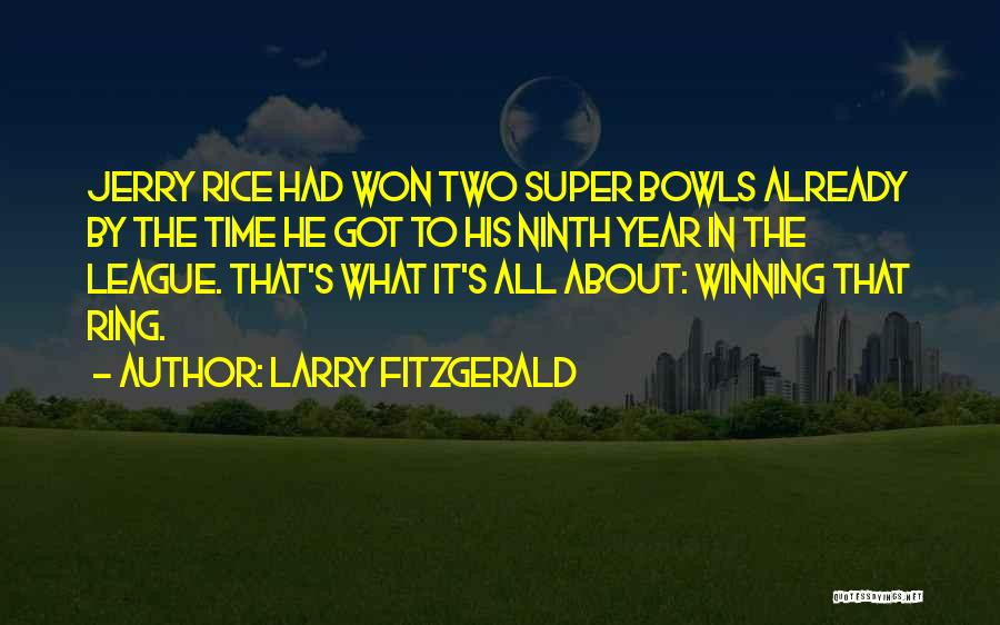 Larry Fitzgerald Quotes 2081136