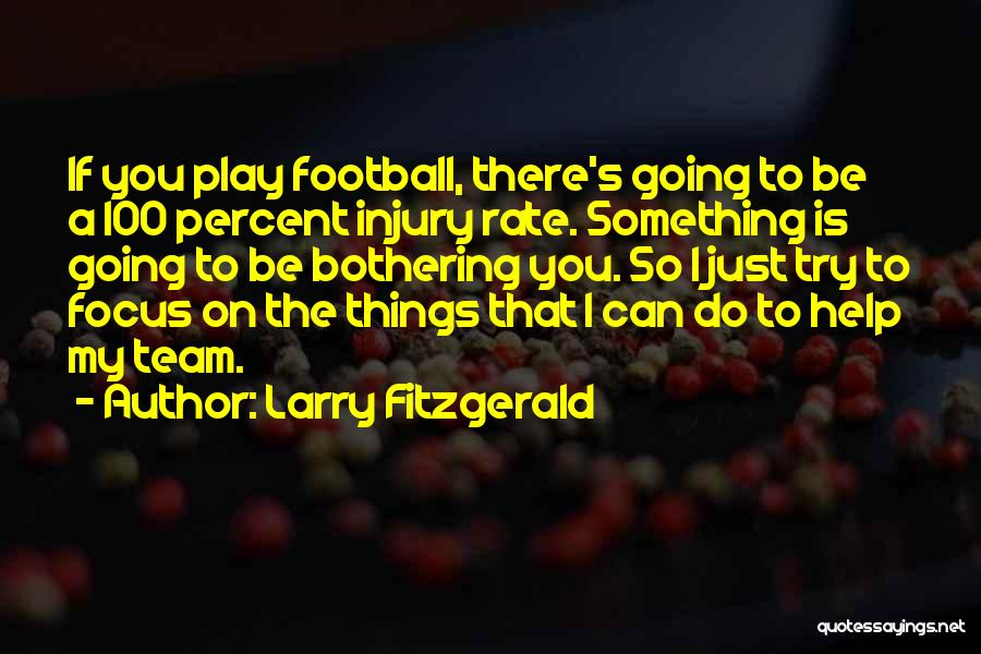 Larry Fitzgerald Quotes 222530
