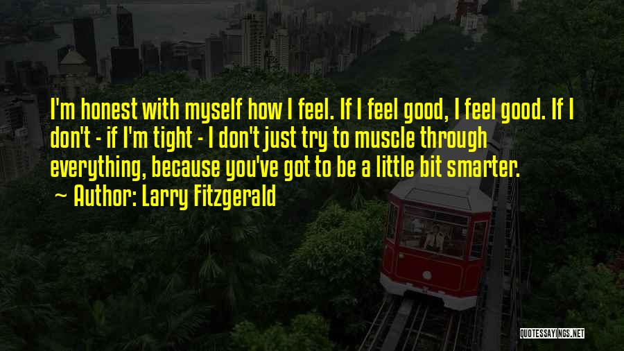 Larry Fitzgerald Quotes 240736