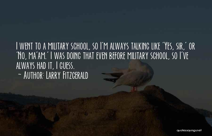Larry Fitzgerald Quotes 316509