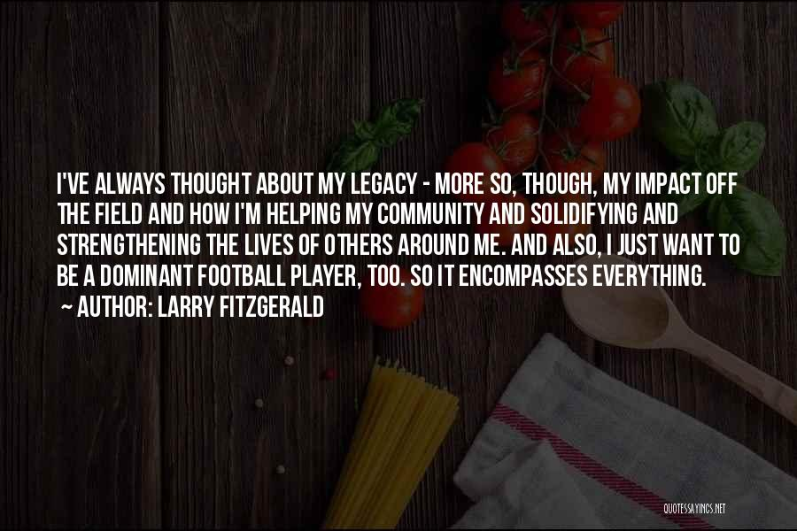 Larry Fitzgerald Quotes 351951