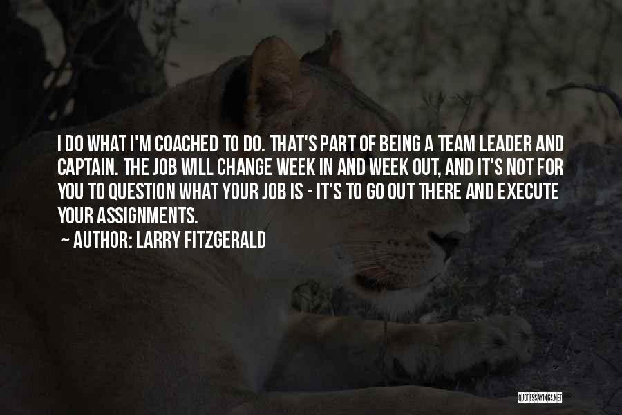 Larry Fitzgerald Quotes 781303