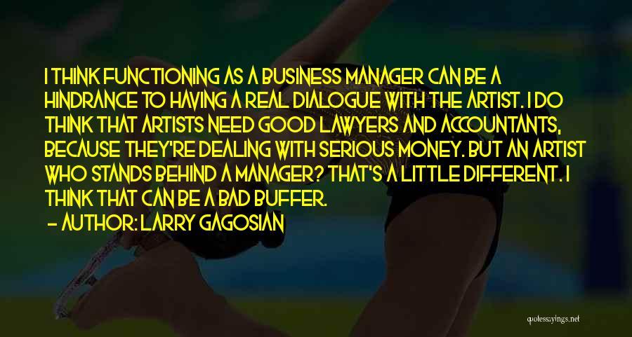 Larry Gagosian Quotes 1067615