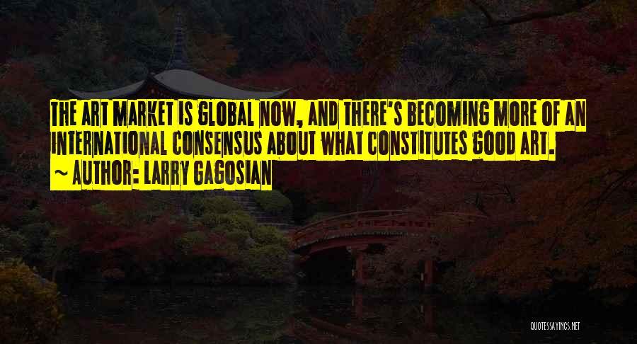 Larry Gagosian Quotes 1082643