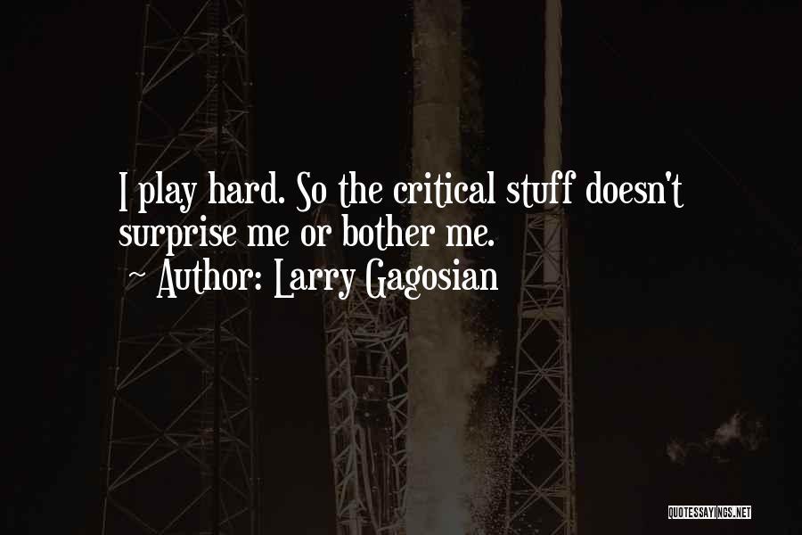 Larry Gagosian Quotes 1537274