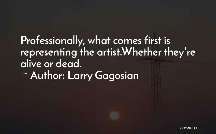 Larry Gagosian Quotes 2266294