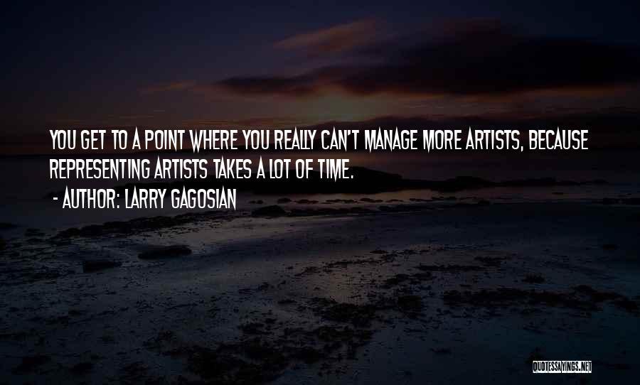Larry Gagosian Quotes 506744