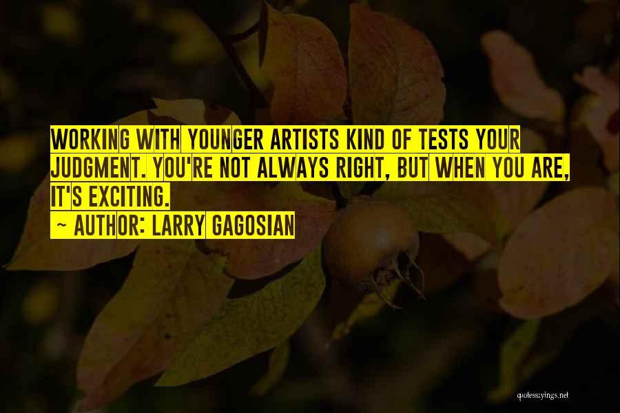 Larry Gagosian Quotes 700953