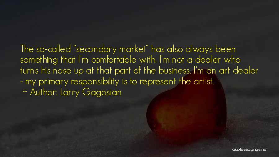 Larry Gagosian Quotes 711977