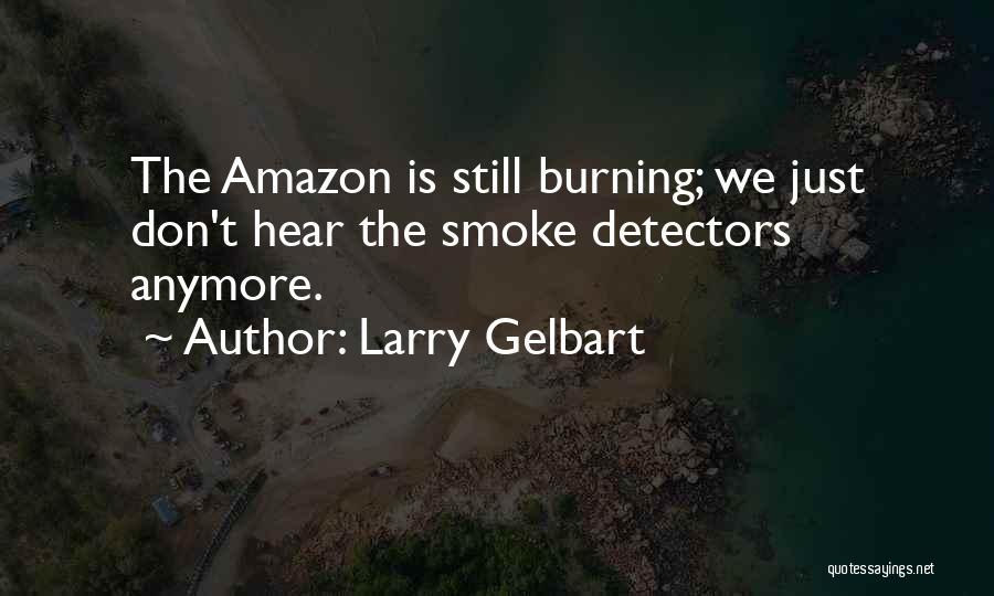 Larry Gelbart Quotes 1270309