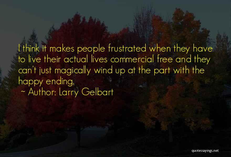 Larry Gelbart Quotes 1665636