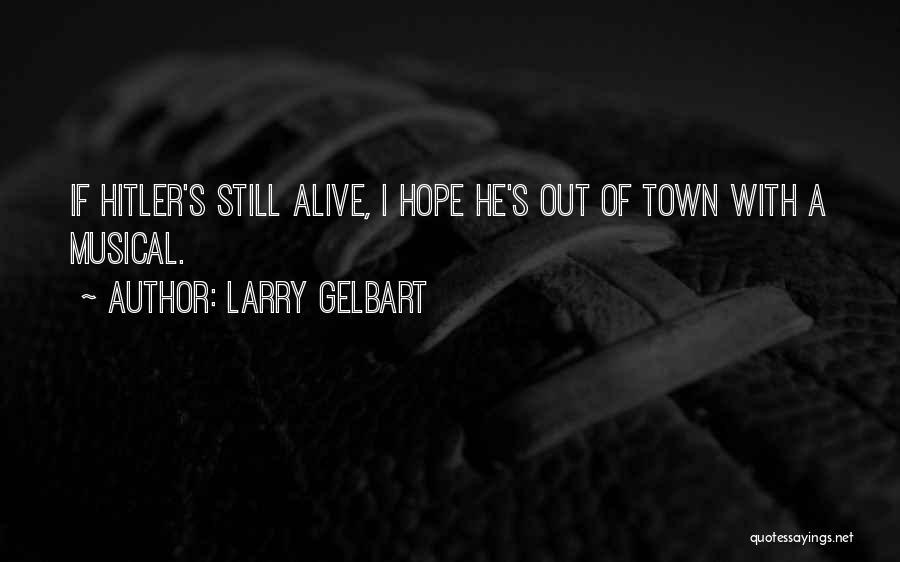 Larry Gelbart Quotes 1982517