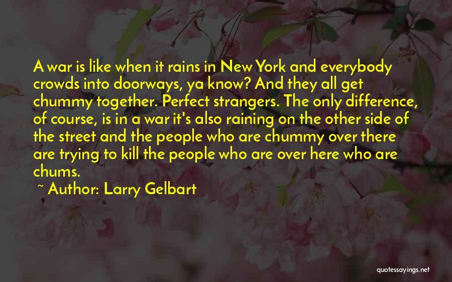 Larry Gelbart Quotes 2120172