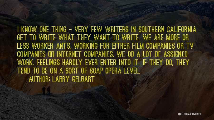 Larry Gelbart Quotes 927900