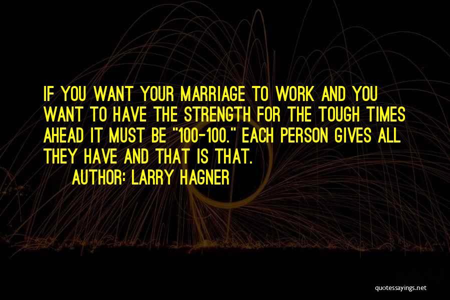 Larry Hagner Quotes 1633927