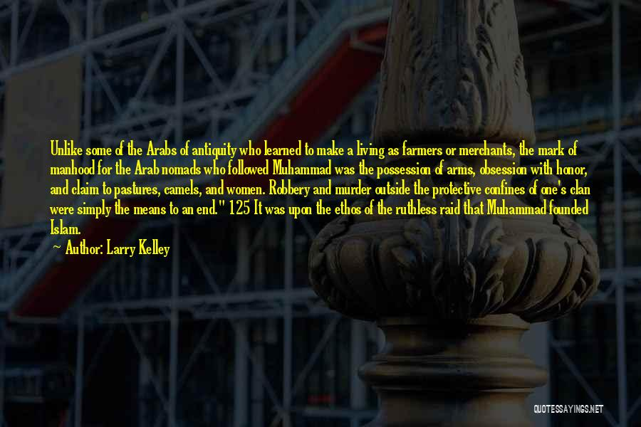Larry Kelley Quotes 301788