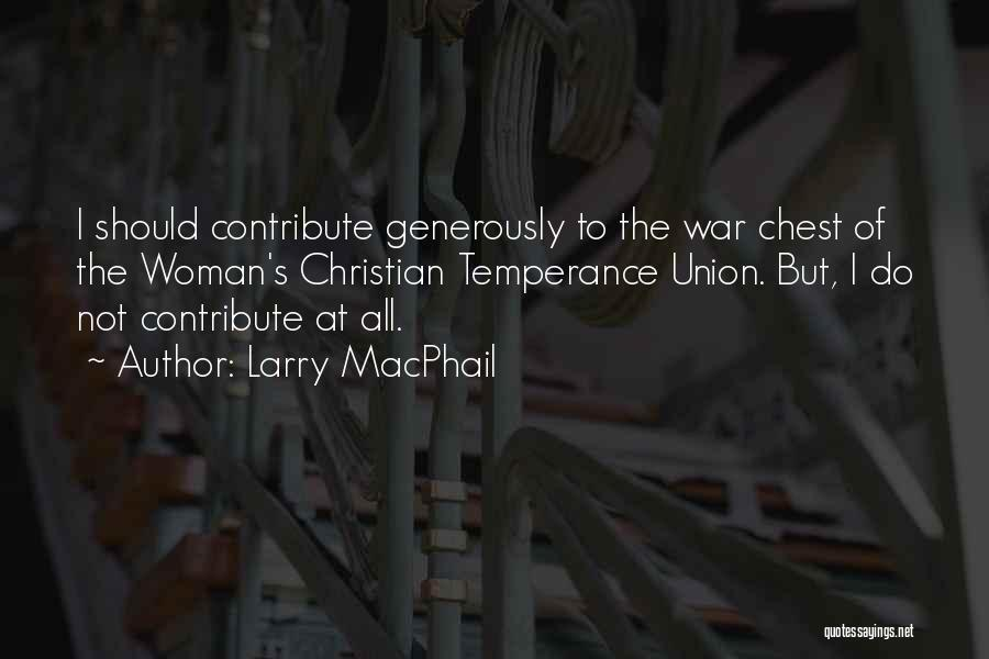 Larry MacPhail Quotes 172008