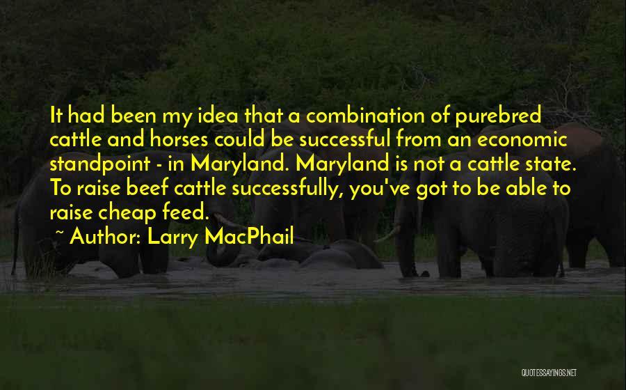 Larry MacPhail Quotes 2001721