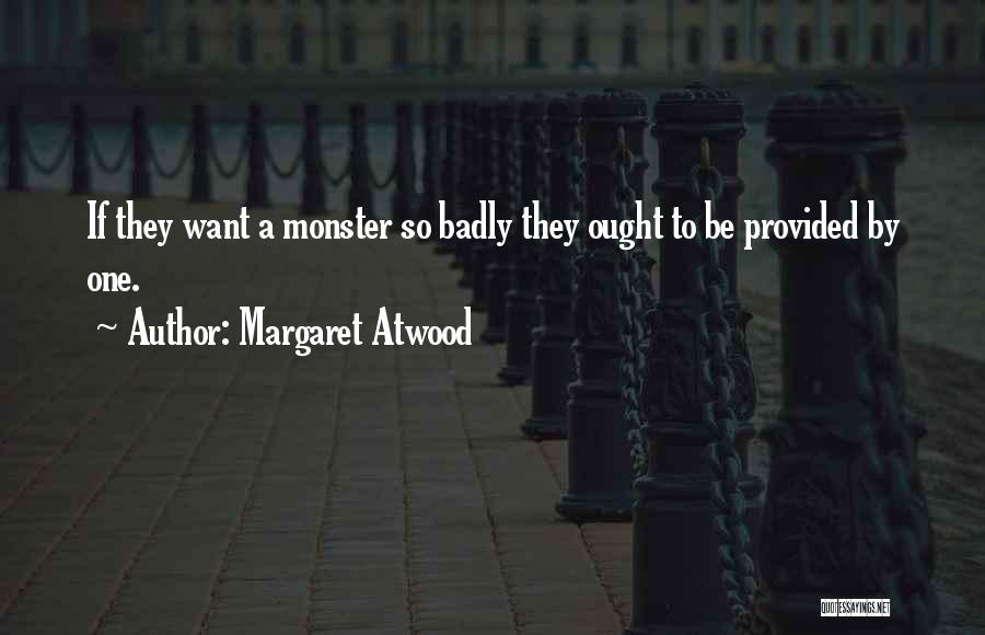 Larry Madowo Quotes By Margaret Atwood
