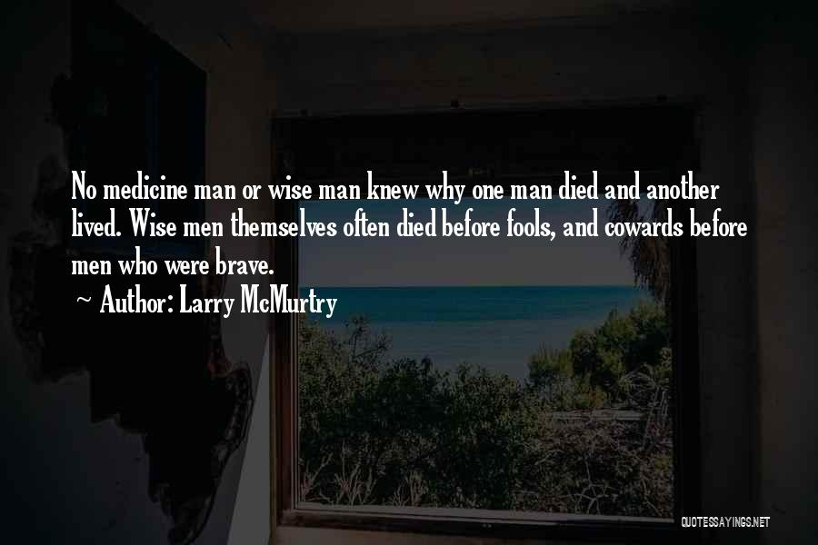 Larry McMurtry Quotes 1013662