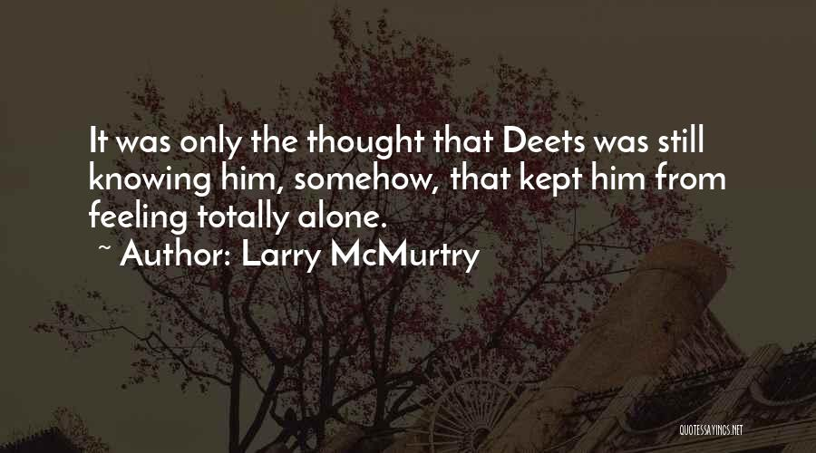 Larry McMurtry Quotes 1126022