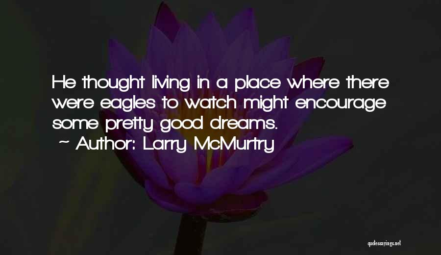 Larry McMurtry Quotes 1329556