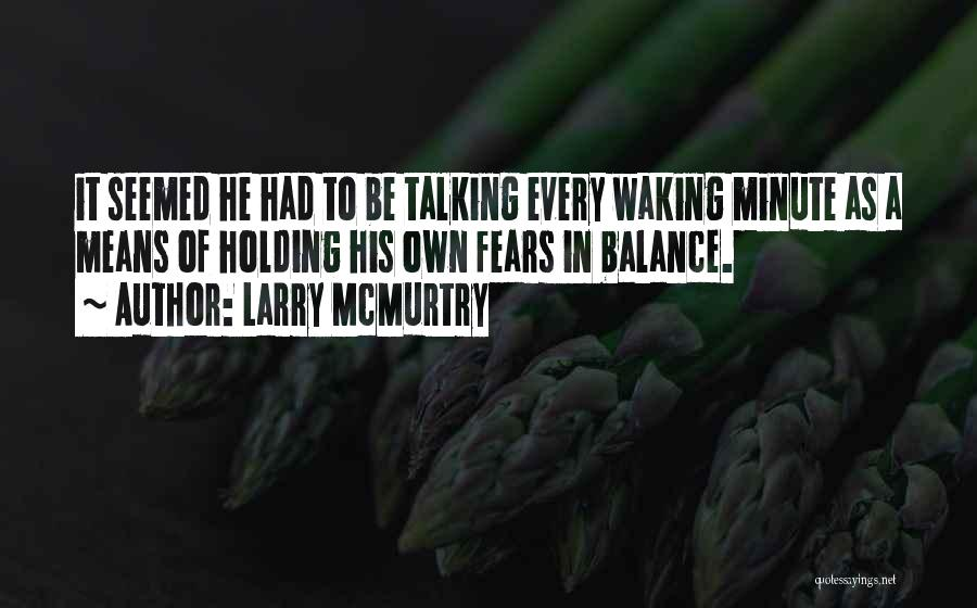 Larry McMurtry Quotes 1439468