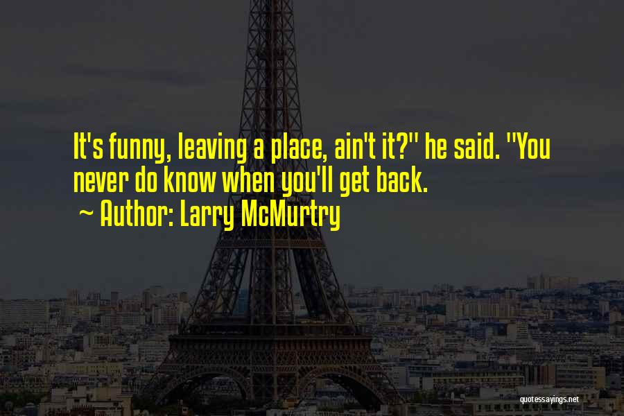 Larry McMurtry Quotes 158789