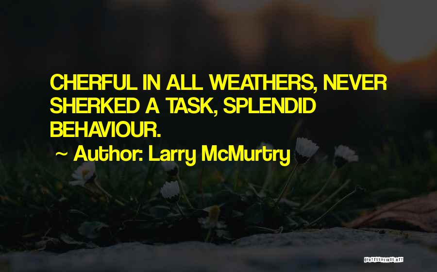 Larry McMurtry Quotes 1705739