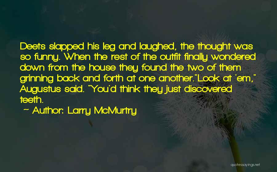 Larry McMurtry Quotes 1751133
