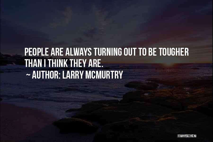 Larry McMurtry Quotes 1834760