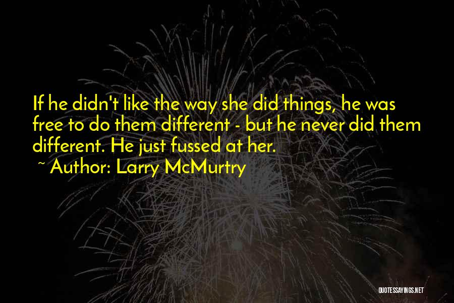 Larry McMurtry Quotes 1895401