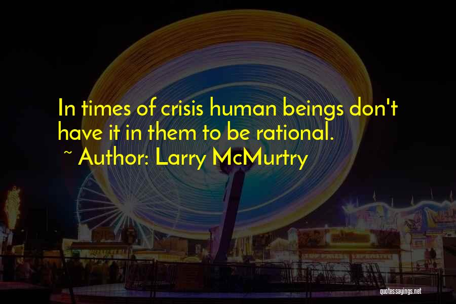 Larry McMurtry Quotes 1948249