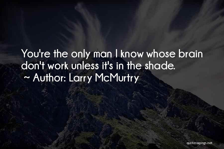Larry McMurtry Quotes 1949508