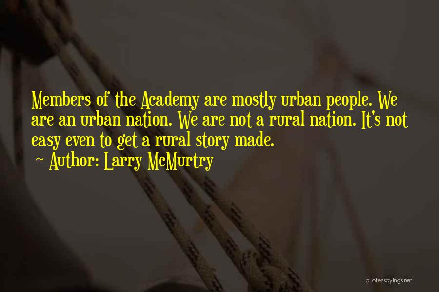Larry McMurtry Quotes 2016155